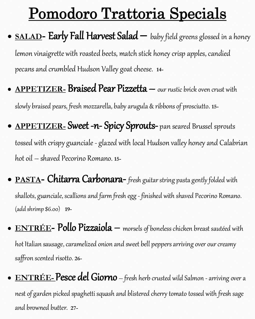 Pomodoro Riverside Weekly Specials from 09/21 - 09/27