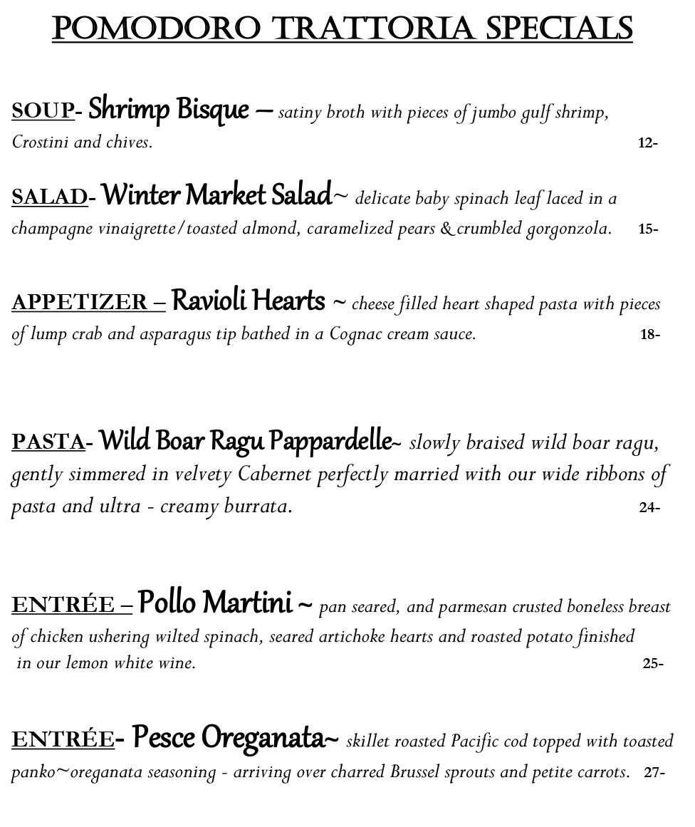 Pomodoro weekly specials from 2/14 to 2/20